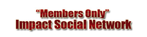 Members Only Impact Social Network